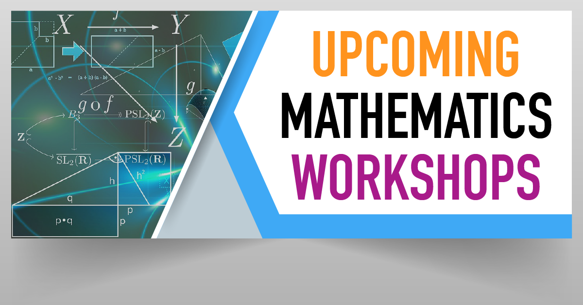 Upcoming Math Workshops
