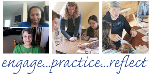engage...practice...reflect