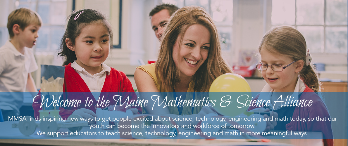 welcome to maine math science alliance
