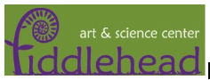 Fiddleheads Art and Science Center