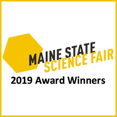 Maine State Science Fair 2019 Award Winners - MMSA