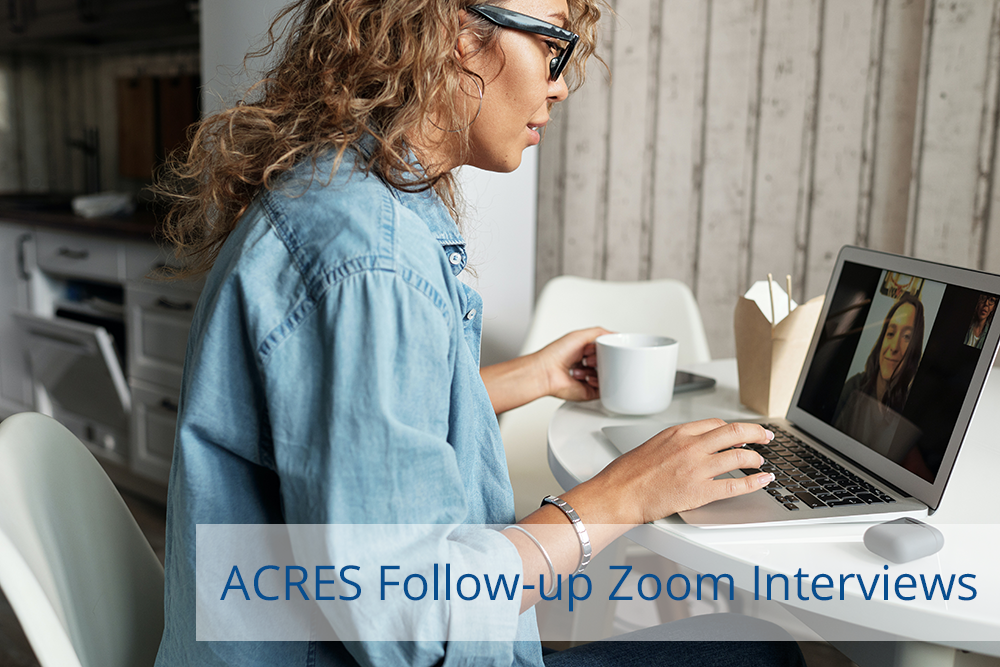 ACRES Follow-up Interviews