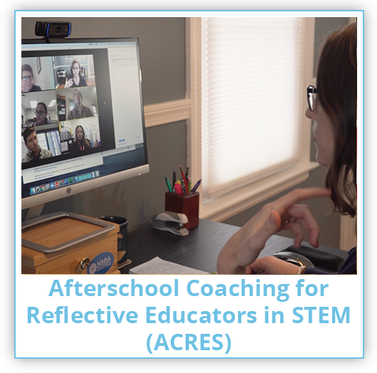 Afterschool Coaching for Reflective Educators in STEM