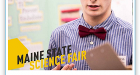 The Maine State Science Fair