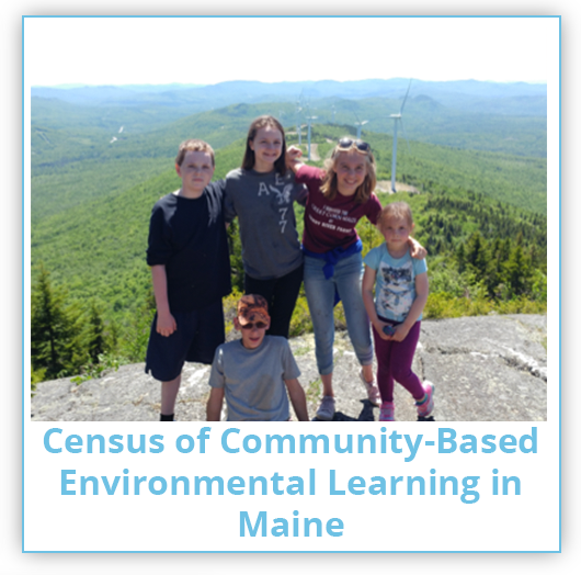 Census of Community-Based Environmental Learning in Maine